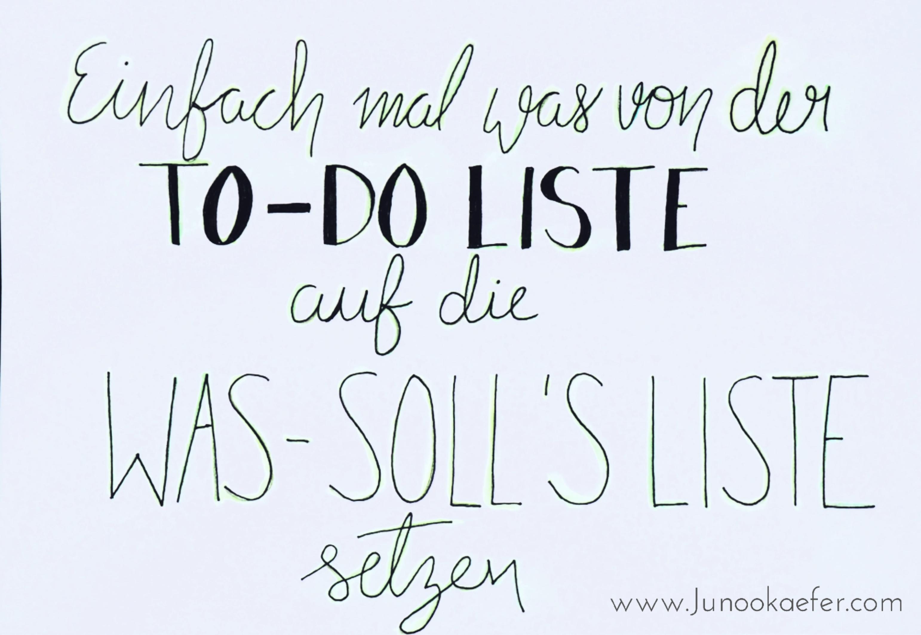 lettering: einfach mal was von der To-Do-Liste auf die Was-Solls-Liste setzen